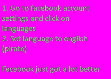 Facebook Pirate. Do it... 1337 is so much better