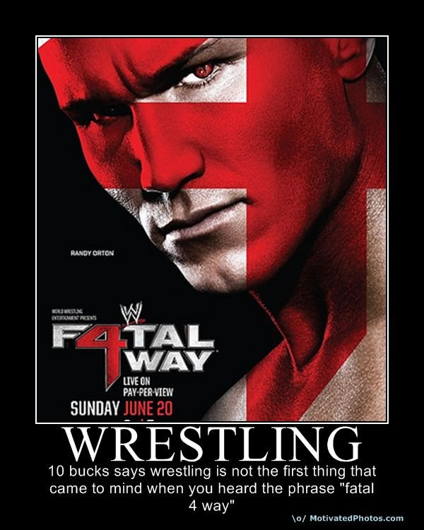 fatal four way. made on motivated photos after i saw a wwe commercial advertising the fatal 4.