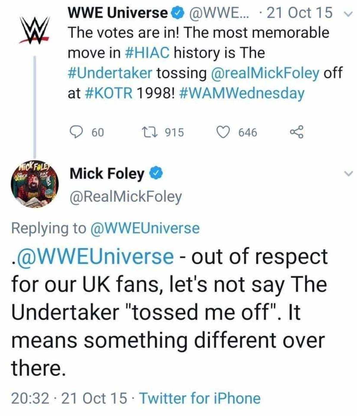 """flat Hummingbird. .. honestly it wasn't fair to even include it, it should have been """"most memorable moment BESIDES the one time The Undertaker threw a man 20 feet down off a c"""