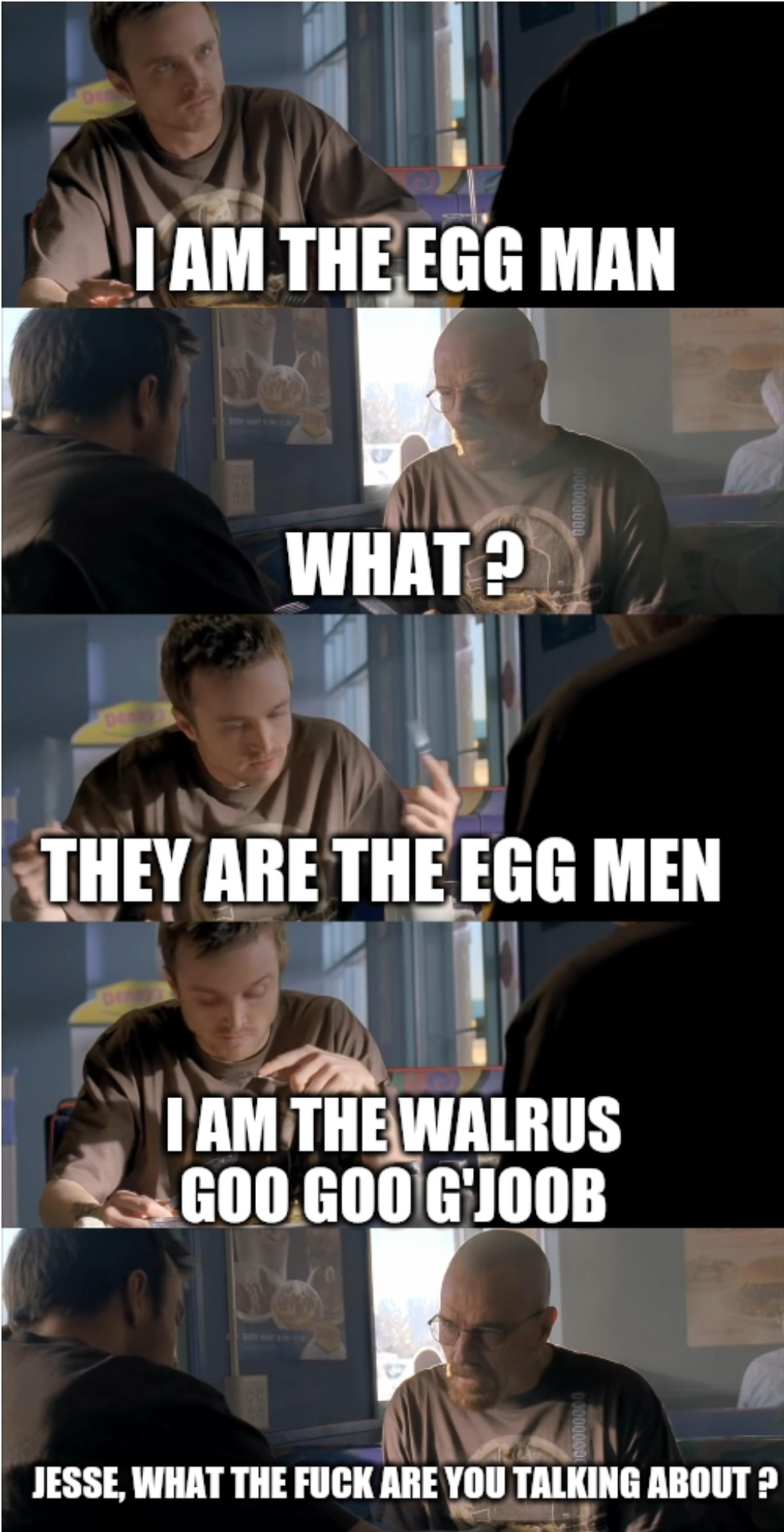 foregoing Monkey. .. You have to eat all the eggs, Heisenberg.