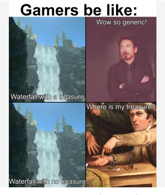 Gamers and Waterfalls. .. >waterfall with a trap behind it (picture unrelated) ((i swear))