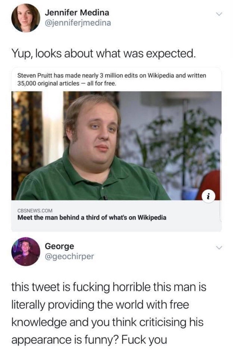 """George, defender of the keeper of knowledge. join list: SoWholesome (188 subs)Mention History.. More like the guy who is responsible for """"teaching"""" people who believe wikipedia without question about 1/3 of the topics on there."""