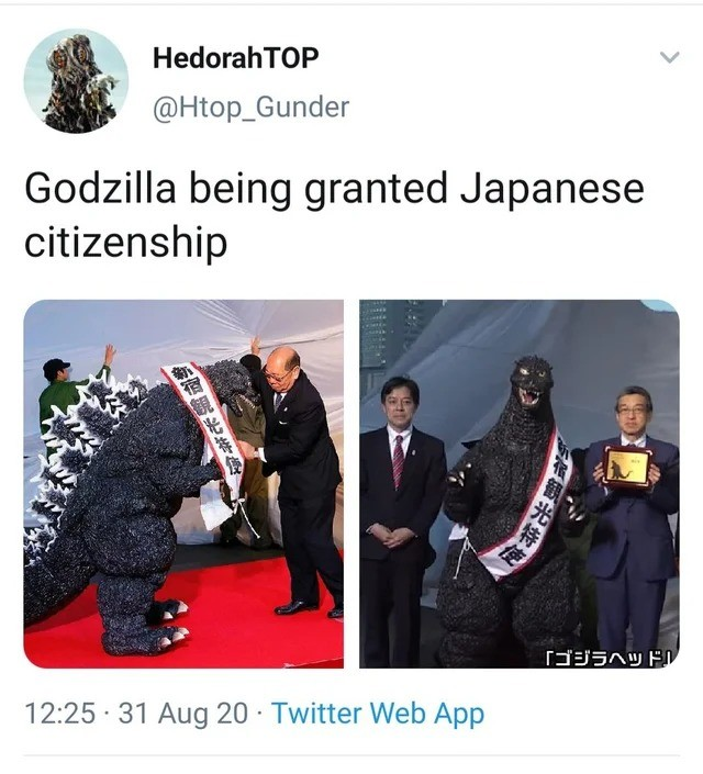 """GODZILLA!. .. So a ceaseless personification of atomic destruction that has destroyed more of japan than a mass sudoku is granted citizenship while i'm ONLY granted """"res"""