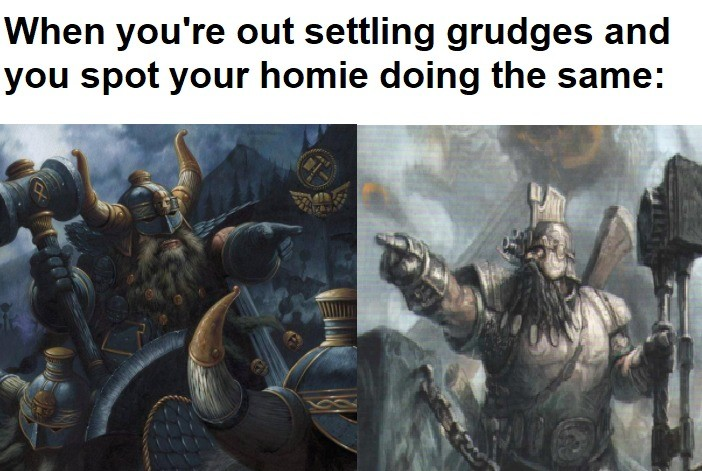 Grudginate. .. Dwarves are a mistake. Even the knife ears did more work in the end times than these hunker
