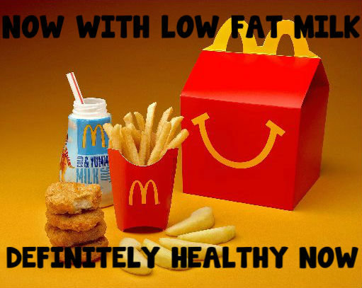 Happy Meal. gos thing i dont eat happy meals.. It funny because it not healthy at all!