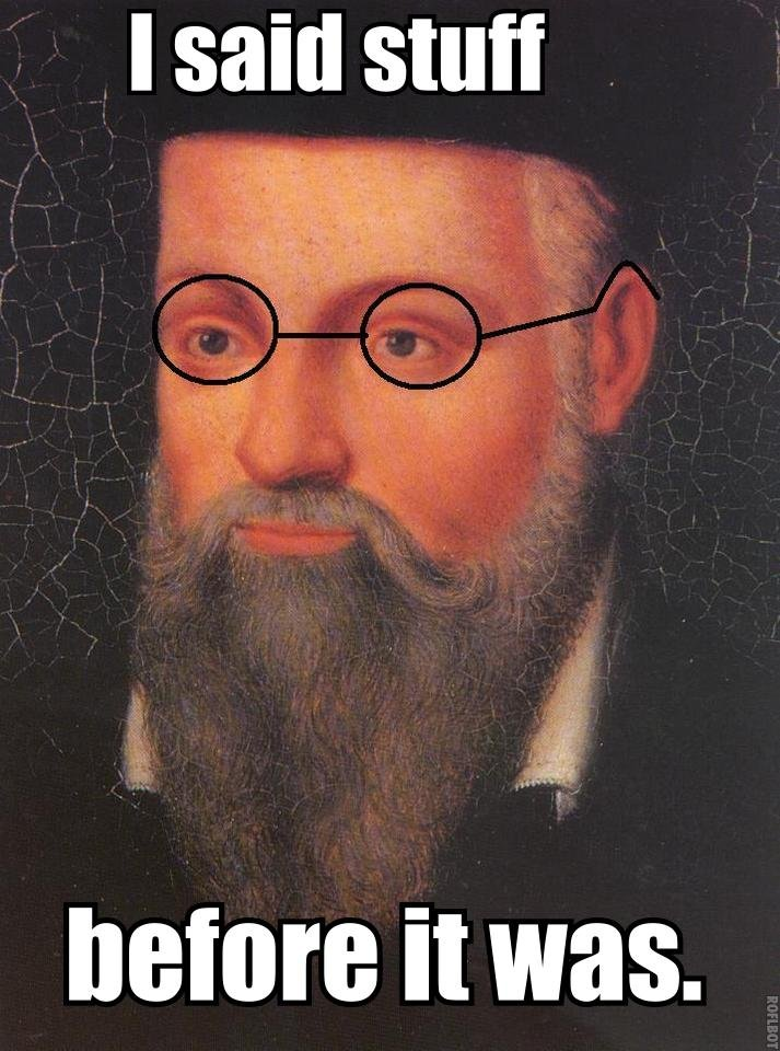 Hipster Nostradamus(fixed grammar). oc. I said mutt. there you go