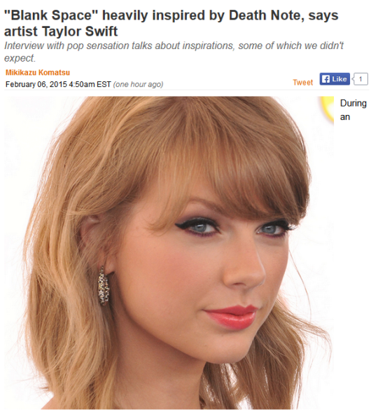"""Hmm?. They'll tell you I'm insane But I got a blank space baby And I'll write your name. Blank Space"""" heavily inspired E Death Note, says artist Taylor Swift in"""