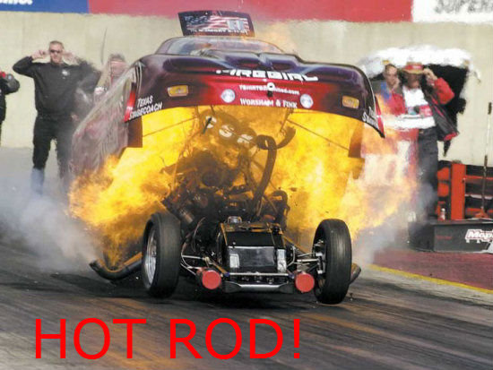 Hot Rod. .. the burning engine reminded me of this