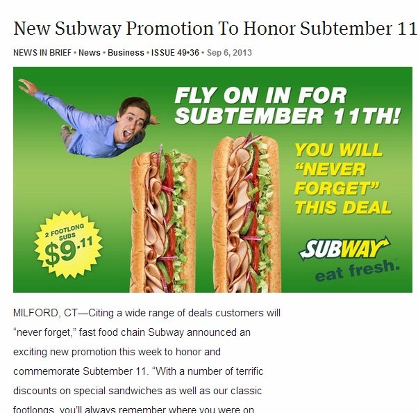 I didn't forget. grilled Onion. New Subway Promotion To Honor September 1 1 NEWS IN BRIEF ' News - Business - ISSUE ' Sep E, 2313 FLY ON IN FOR You was TINA was