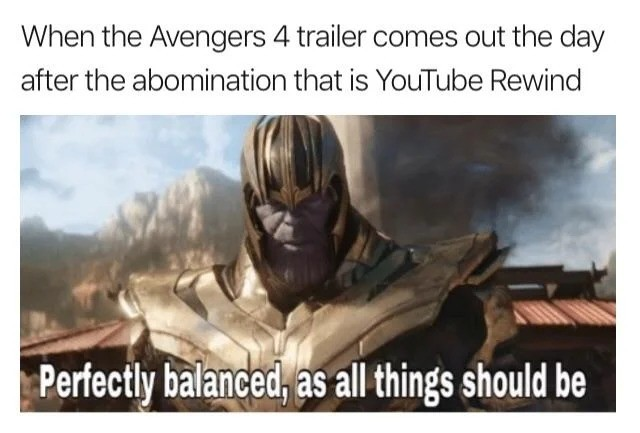 I know how you feel child. join list: MarvelStuff (205 subs)Mention History.. YouTube Rewind is about as relevant as Chuck Norris jokes.