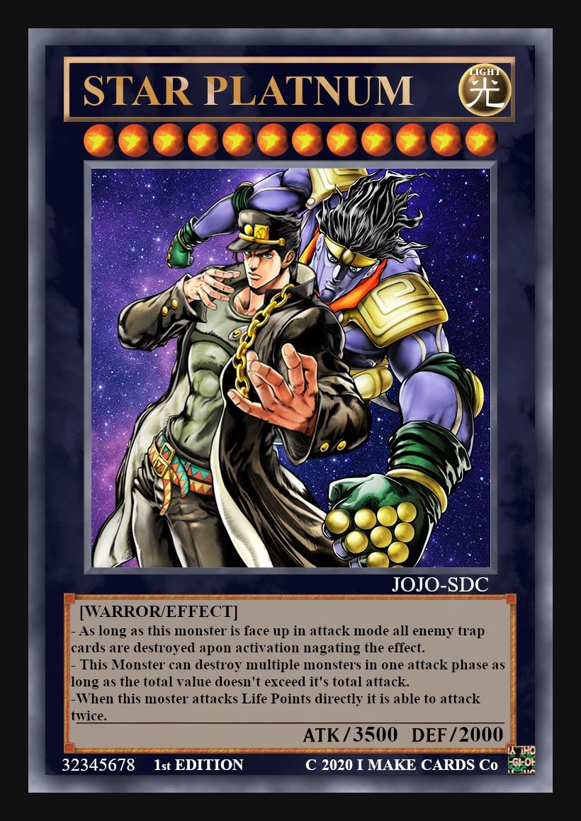 Is this a Jojo Reference?. .. Honestly that seems somewhat balanced in my opinion, but then again I've never played Yugioh or ever gotten seriously into it so I have no idea