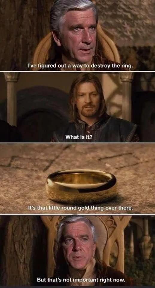 It's what you use to rule them all. .