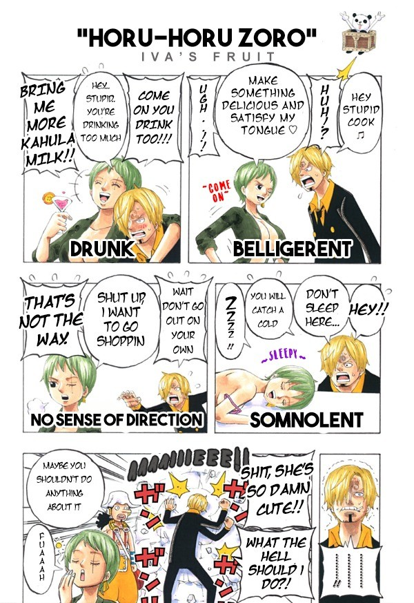 iva's fruit. join list: onepiece (236 subs)Mention History.. Is this from the manga? Cause a gender bent zoro with sanji would be hilarious Comment edited at .