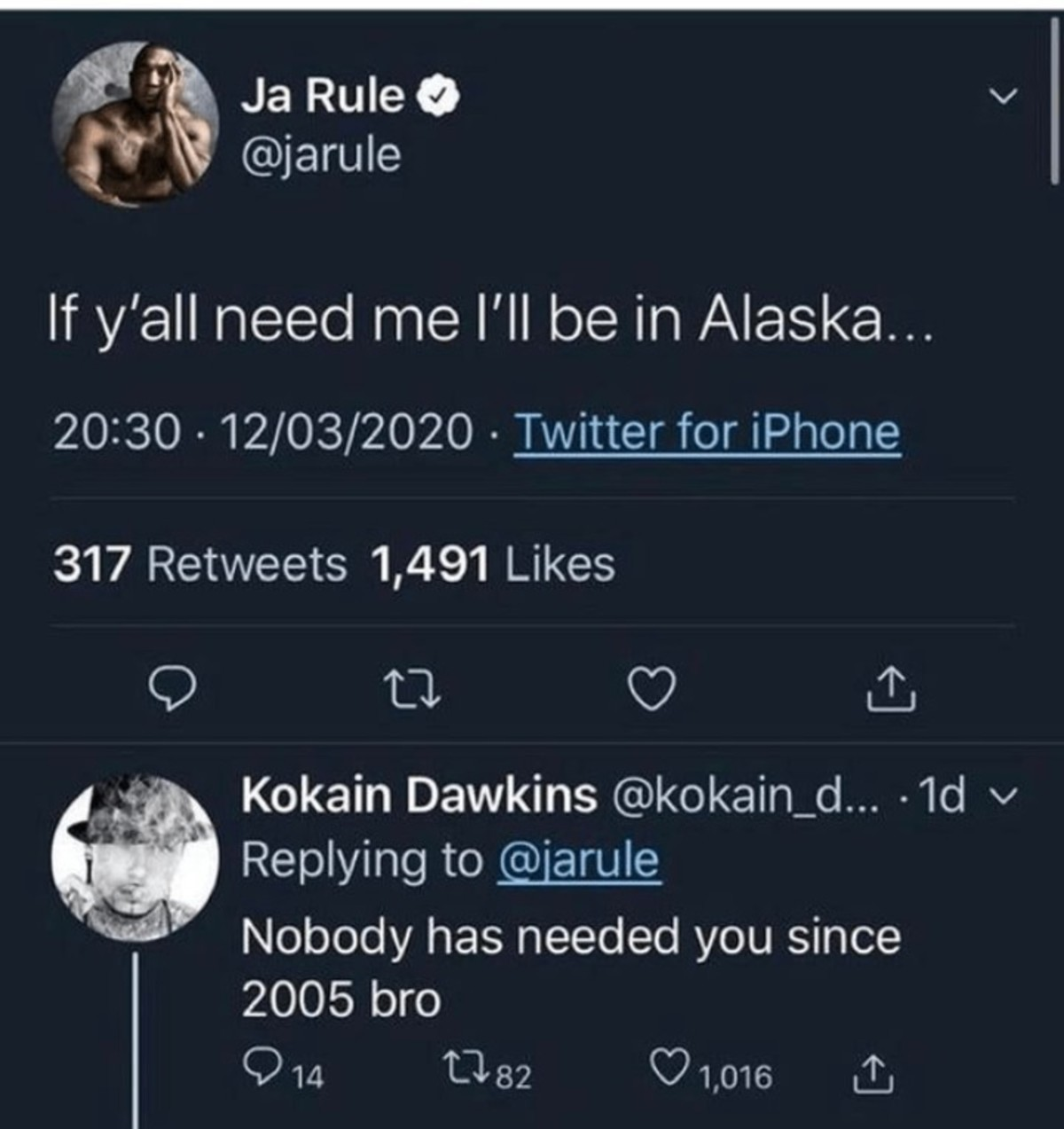 Ja who?. .. As an alaskan I would like to let you know that this is not the place for you