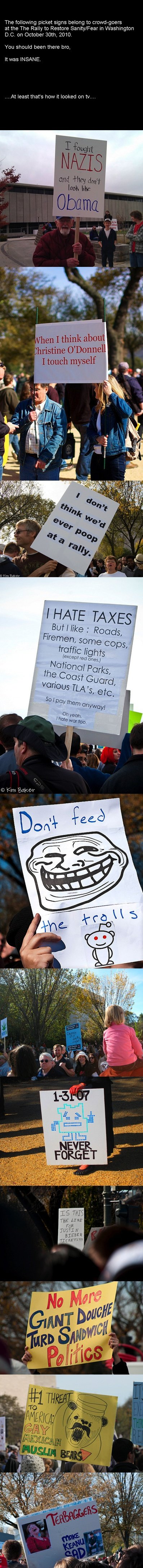 Jon Stewart Rally Signs. I'll make more if gets good reception.. The following picket signs belong to at the The Rally to Feature Sanity/ Fear in Washington DAD