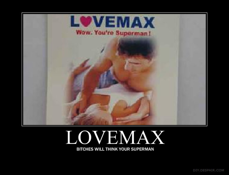 Lovemax. My first OC <br /> Be gentle!.. I Supermaned that bitch Bitches love being Supermaned btw, gentle