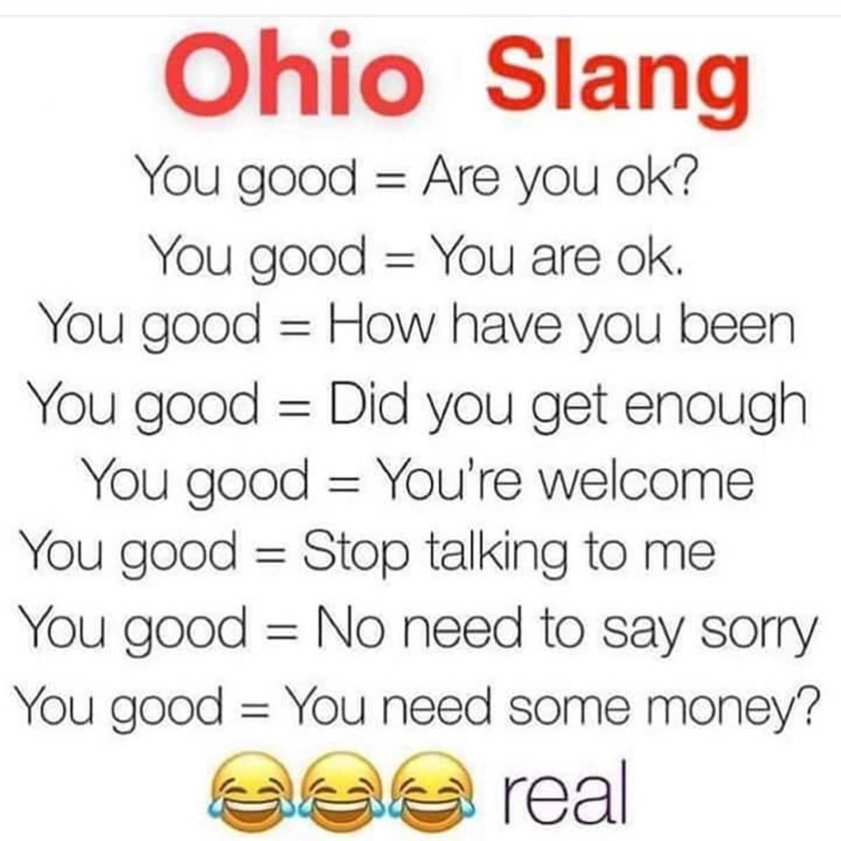 Multipurpose Ohio Phrase. .. Ohio,New York And Pennsylvania Tri-state bitches!