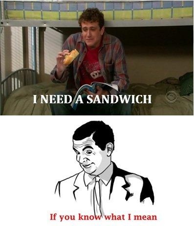 NEED A SANDWICH???. . I NEED h SANDWICH when I mean