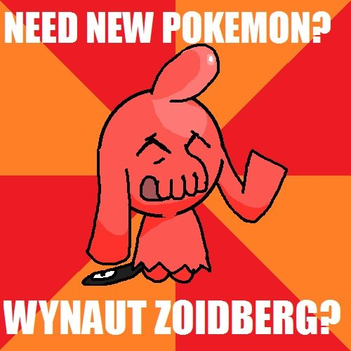 Need new Pokemon?. Wynaut Zoidberg? (Re-uploaded to fix hard to read text).. they should totally make that the new shiny for Wynaut =] do want!