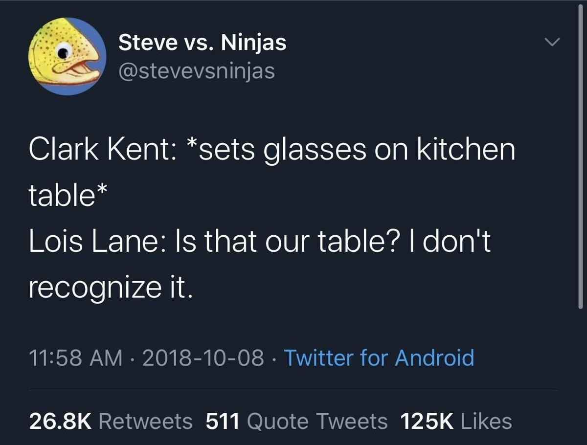 neighborly Chimpanzee. .. Honestly, there are almost zero reasons to expect that he has a secret Identity anyway, let alone that it is Clark Kent To the World Superman is Kal-El, lives i