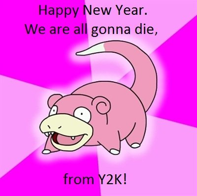 New Years!. Oh, that Slowpoke. .