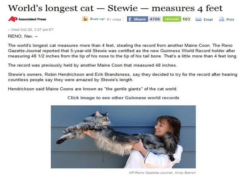 "New Long Cat. <a href=""onfest/usoddworldslongestcat"" target=blank>news.yahoo.com/s/ap/20101020/aponfest/usoddworldslongest_cat</a>."