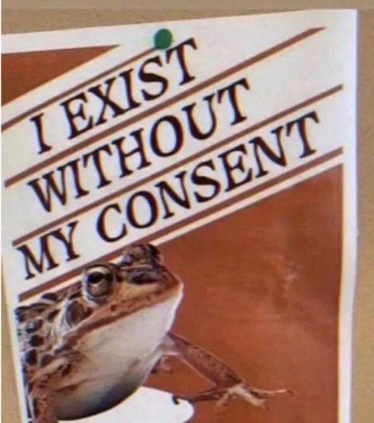 No consent. .. we all do.