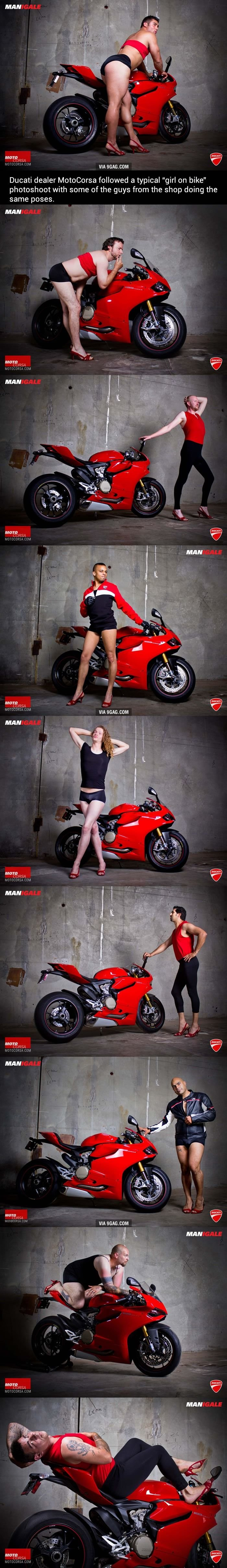 """No Double Standards Here. Personally, I think some of these fine gents should feel very sexy.. VIA """"MIAM Ducati dealer Motorolla followed a typical """"girl on bik"""