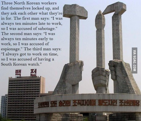 """North Korean Joke. . Three North I"""" ibrian Berliners itr, ttl locked up, anti they ask each other what theg."""" re in for. The cmgr, man says: . was ten minutes l"""