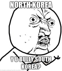 North Korea. Why can't we be friends?.. BECAUSE WE NEED MORE TRAFFIC!!!!