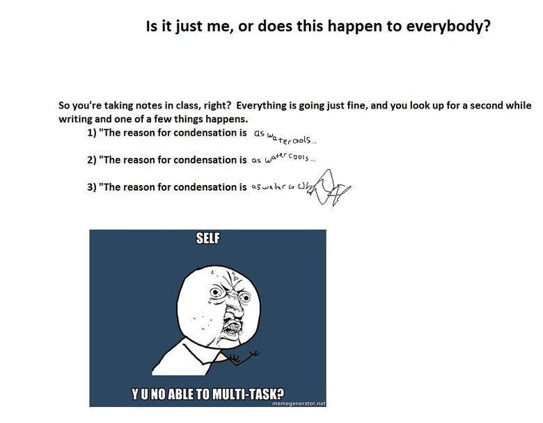 Notes. Happened to me today. But nobody cares, right? I know I made it on Paint. Why? Because you, that's why..