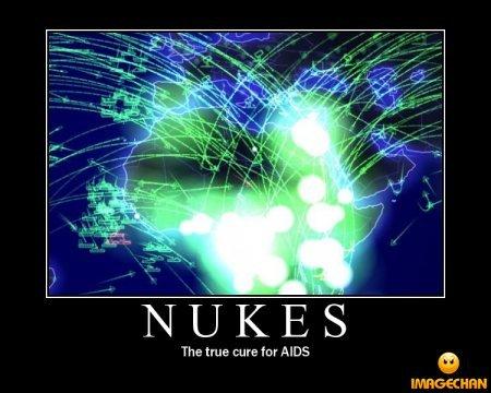 nukes to kill aids. .