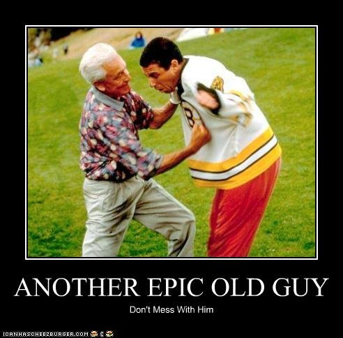 Old Guys Rule. .. i know im gonna get thumbed down for this but epic no beard guy