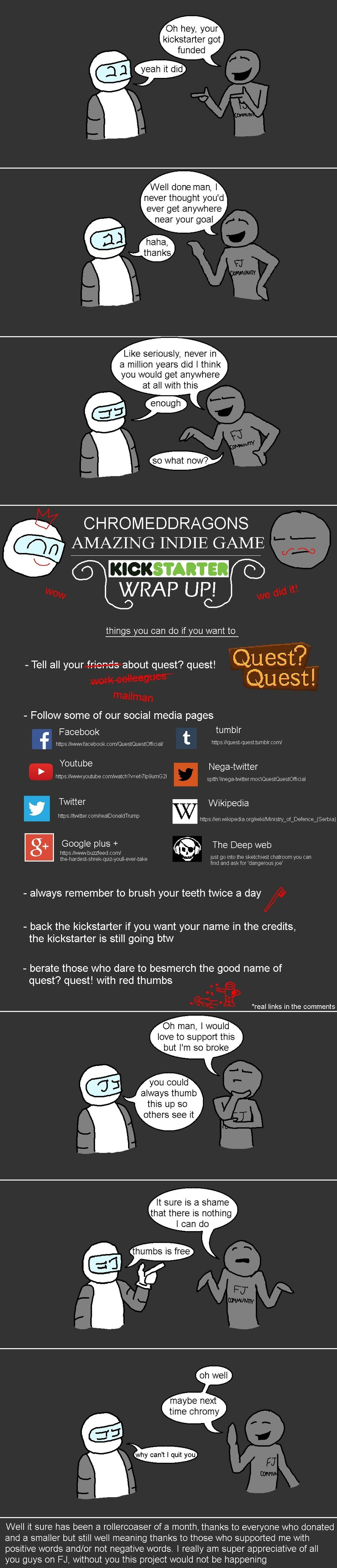 Quest? Quest! got its money. sorry if you just saw this, FJ thought it would be funny to remove my posts from trending one last time have a bonus meme join list