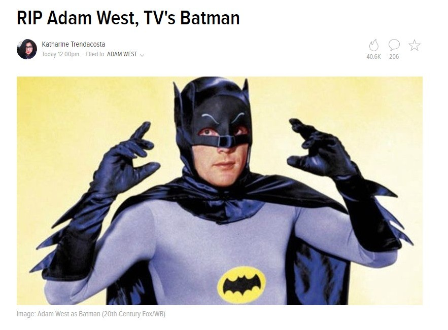 RIP Adam West. Adam West, forever known to many as Batman and whose name is synonymous with taking your most famous role and parodying it, has passed away. He w