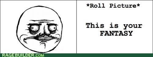 Roll Picture FANTASY. Lets play a game!.