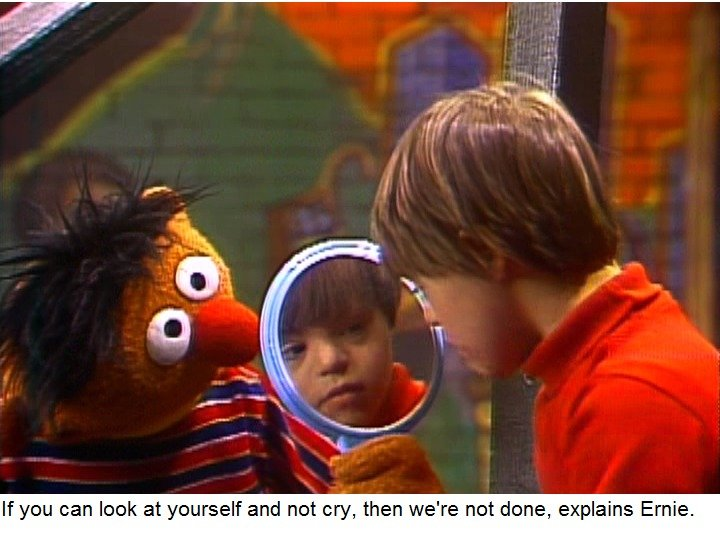 Sesame Street Comic Strips. Source: /r/bertstrips. If you can look at yourself and not can than we' re not done, explains Ernie.. You're never too young for a Vietnam flashback