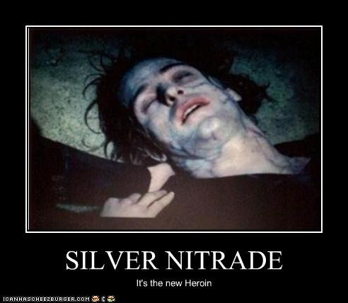 Silver Nitrade.. If you haven't seen Underworld... well this probably won't make any sense... HOW THE HELL CAN A CHEMICAL SUBSTANCE BECOME A FEMALE HERO!!!!!!!!!!!!