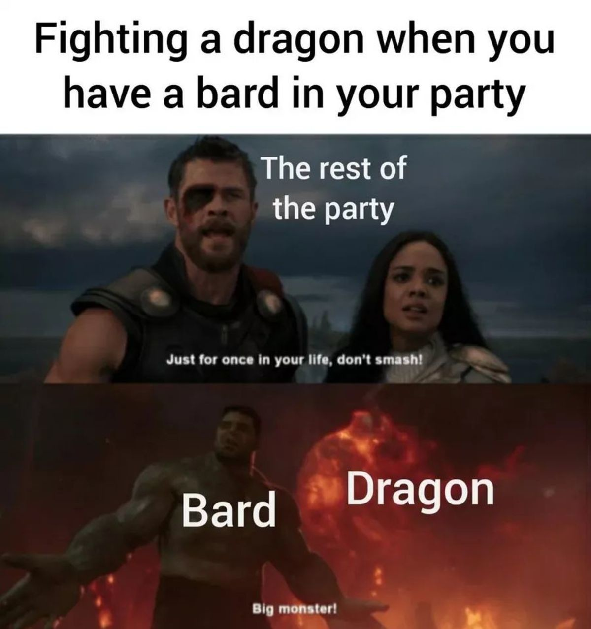 Smash the dragon. .. hehe the bard have sex with a dragon hehe