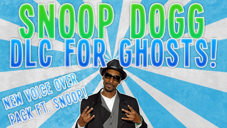 Snoop Dogg Voice Pack DLC for CoD.. I made a little informational video on this. Stupidest idea of all time, but you go Infinity Ward! Original announcement tra