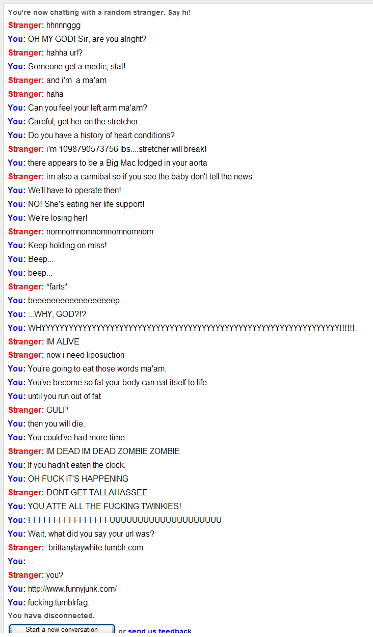 Still Moar Omegle Win. I take heart attacks quite seriously..