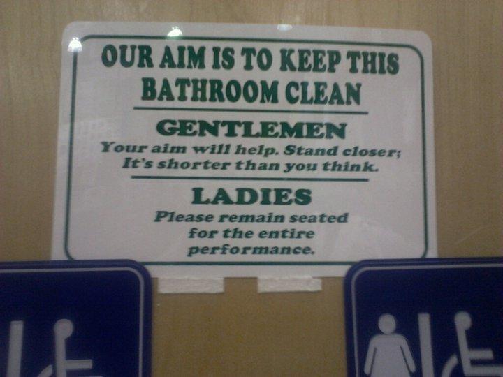 Thanks for the Advice :D. Sign on a bathroom door .