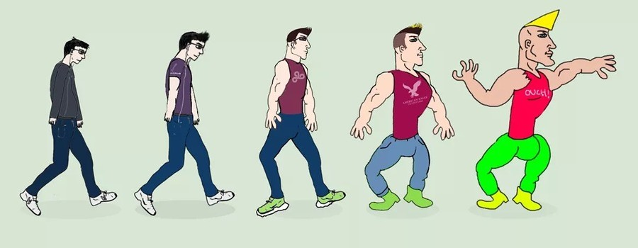 The evolution of MAN. .. I am here. Probably never going to progress past this.