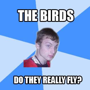 The Birds. .. 8 Miles High...