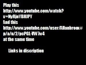 "The 2 links. <a href="" target=blank>www.youtube.com/watch?v=NyRjnYBHJPY</a><br /> <a href="" target=blank>www.youtube.com/user/"