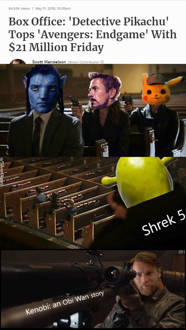 There's always a bigger box office. join list: StarWarsStuff (288 subs)Mention History join list:. Pikachu sells more tickets on its opening day than on Endgame's 15th day?Comment edited at .
