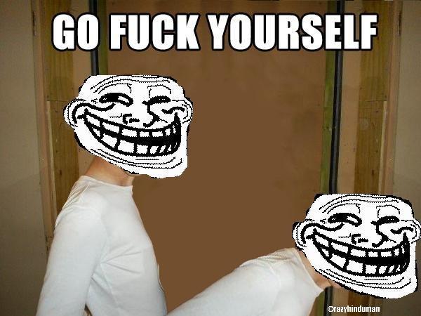 To All Trolls. Seriously, OC btw.