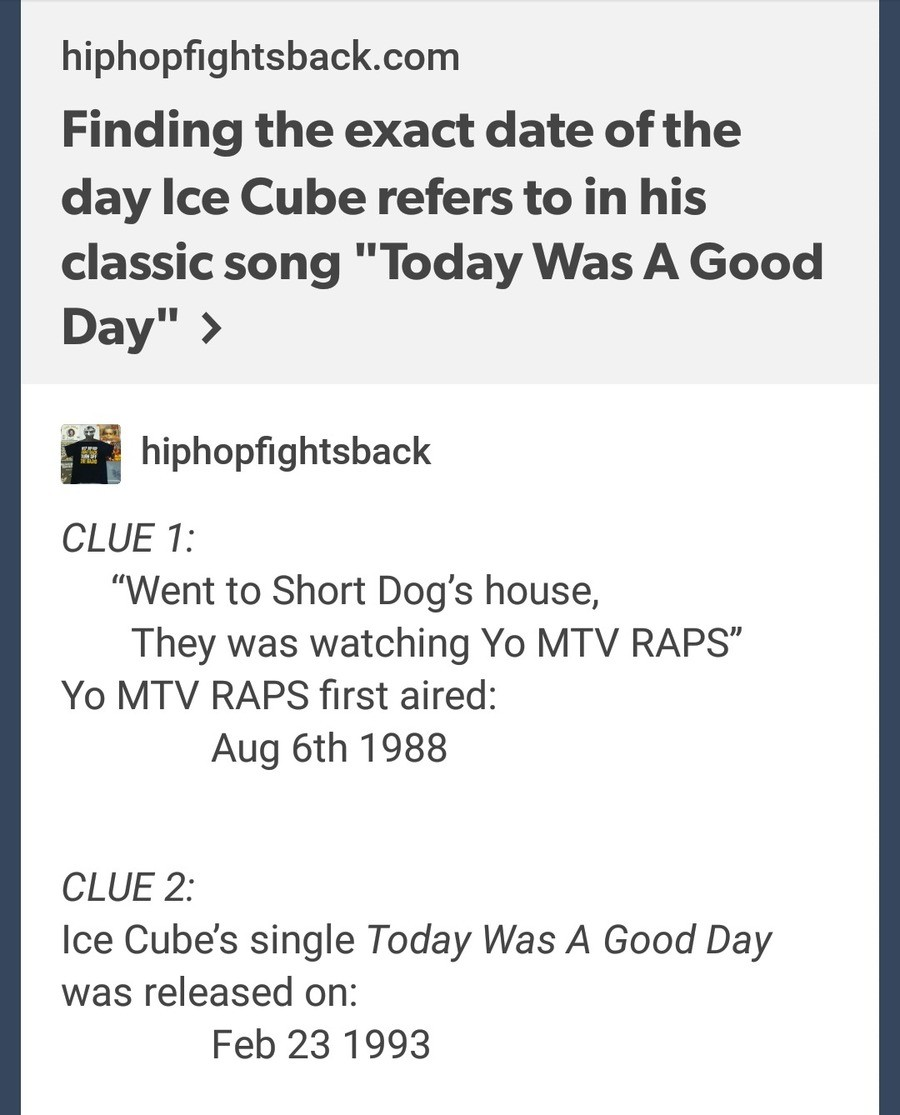 """today was a good day. . Finding the exact date of the day Ice Cube refers to in his classic song """"Today Was A Good CLUE 1: Went to Short Dog' s house, They was"""