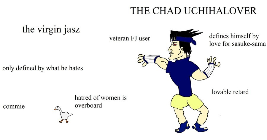 virgin vs chad. .. Jasz IS a woman. only a woman can hate women that much.