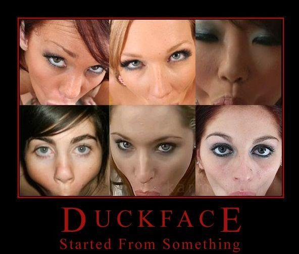 where the duckface came from. inb4 OP is a faggot herp!.. As did the herpes.
